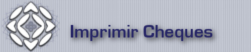 Imprimir Cheques - Print checks and promissory notes